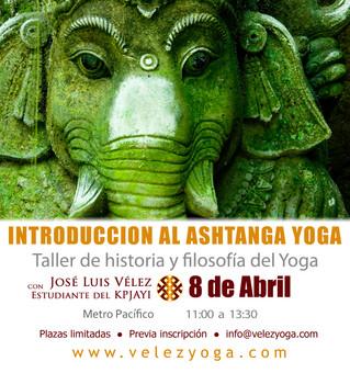 Introducción al Ashtanga Yoga- Un taller de historia y filosofía del yoga.