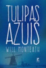 capa_tulipas_azuis_will_monteath.png