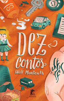 Capa do livro Dez Contos do Will Monteath
