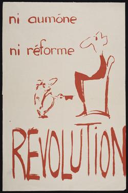 Ni aumone, ni reforme, revolution