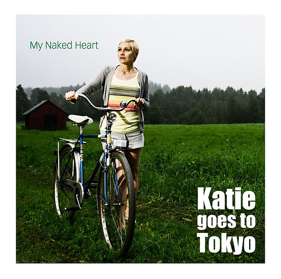 Katie goes to Tokyo / My Naked Heart (CD)