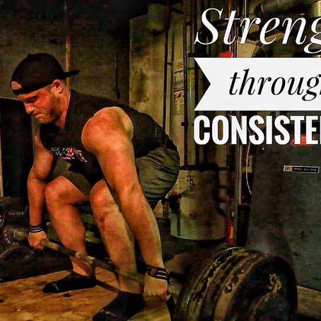 Strength Through Consistency