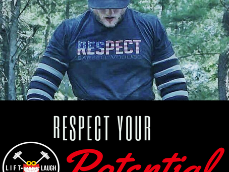 Respect your Potential!