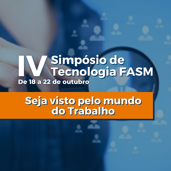 IV Simpósio de Tecnologia FASM 2021