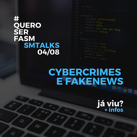 SM TALKS - Cybercrimes e Fakenews