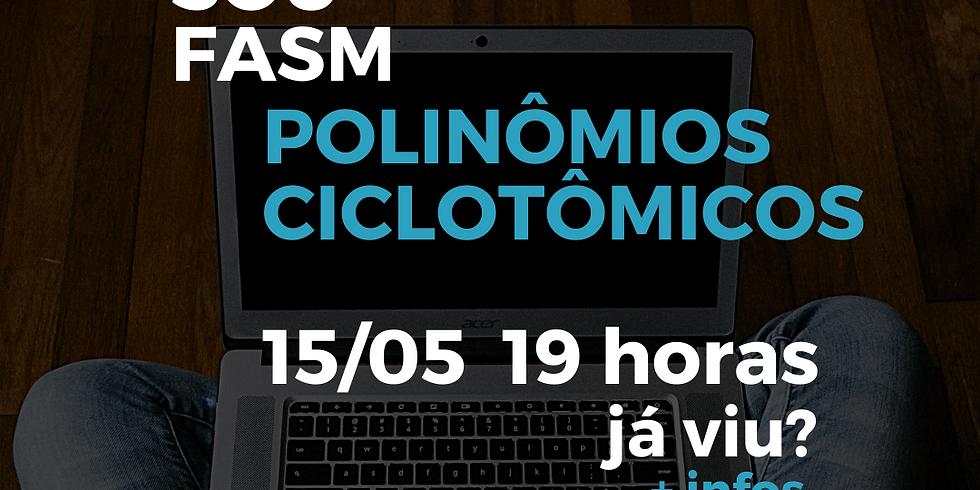 Polinômios Ciclotômicos. Palestra com Diovana de Oliveira Mussolini.