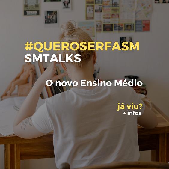 SM TALKS - O novo ensino médio