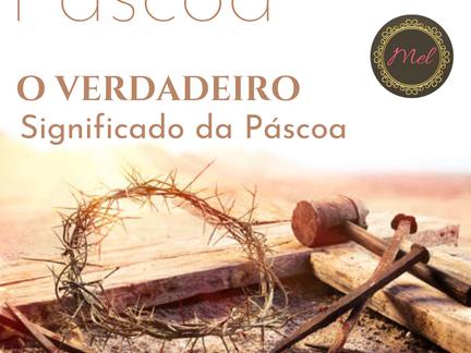 Série - Páscoa: O verdadeiro significado da Páscoa