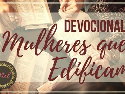 Devocional Mulheres que Edificam -13º Dia: O Acabamento