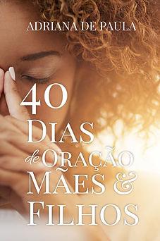 capa_Atualizada_40_Dias_de_oração_mãe