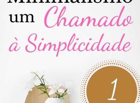 Minimalismo: Um Chamado à Simplicidade