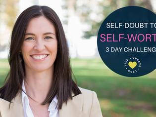 Self-Doubt to Self-Worth