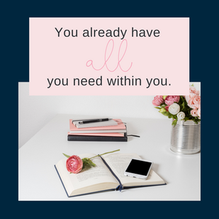 You Already Have All You Need