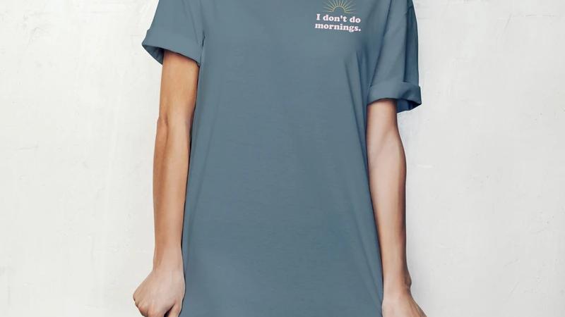 I Don't Do Mornings - Hello Mello Sleep Shirt