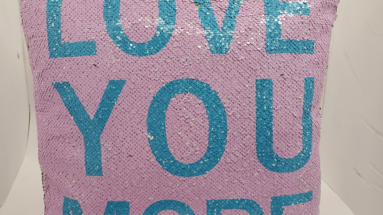 Love You More sequin pillow