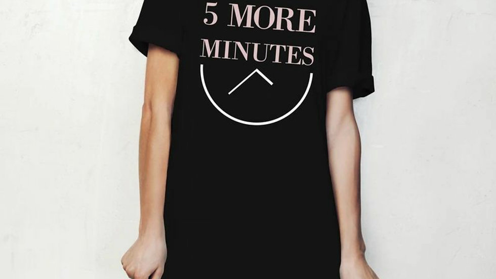 5 More Minutes - Hello Mello Sleep Shirt