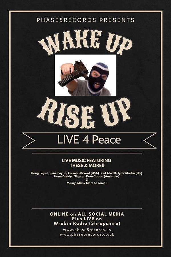 Wake Up Rise Up - LIVE 4 Peace.jpg