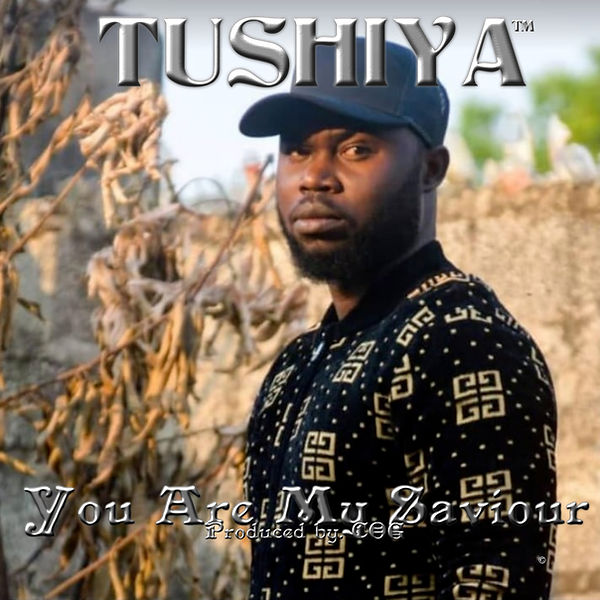 Tushiya - You Are My Saviour - New Cover