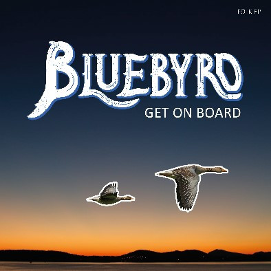 Bluebyrd Get On Board (Cover).jpg