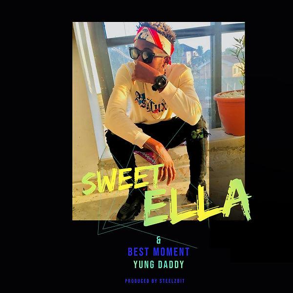 Yung Daddy - Sweet Ella - Best Moment.jpg