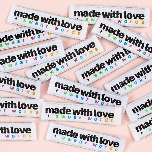 """""""MADE WITH LOVE AND SWEAR WORDS"""" Woven Label"""