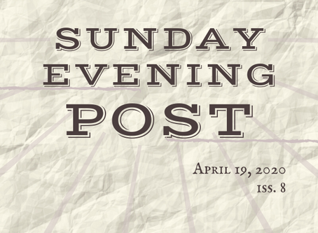 Sunday Evening Post Iss. 8