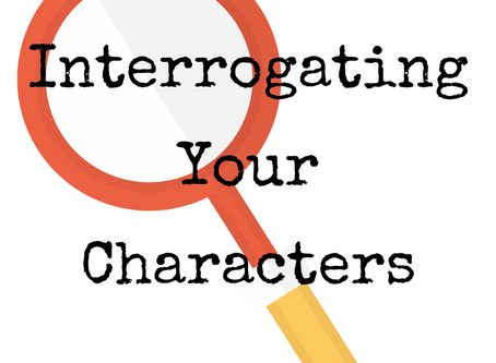 Interrogating Your Characters