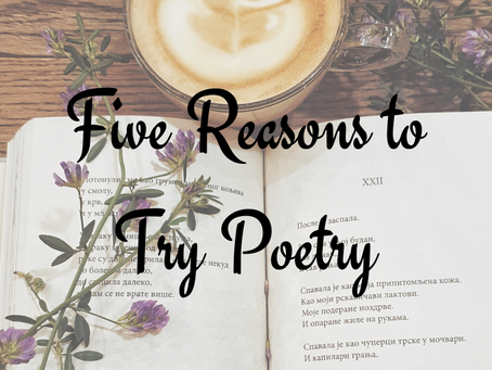 Five Reasons to Try Poetry