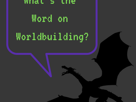 What's the Word on World Building?