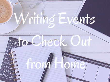Writing Events to Check Out from Home