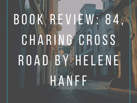 Book Review: 84, Charing Cross Road by Helene Hanff