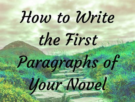 How to Write the First Paragraphs of Your Novel
