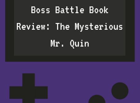 Boss Battle Book Review: The Mysterious Mr. Quin