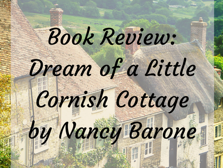 Book Review: Dreams of a Corning Cottage by Nancy Barone