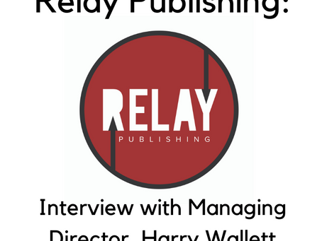 Relay Publishing: Interview with Managing Director, Harry Wallett