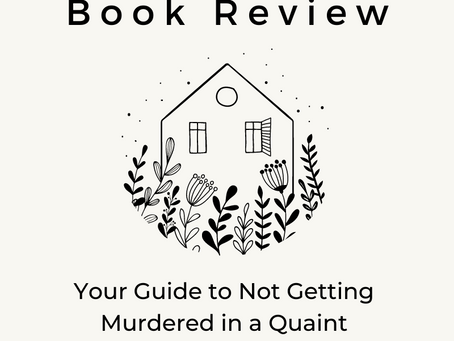 Book Review: Your Guide to Not Getting Murdered in a Quaint English Village by Maureen Johnson