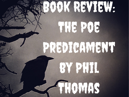 Book Review: The Poe Predicament by Phil Thomas
