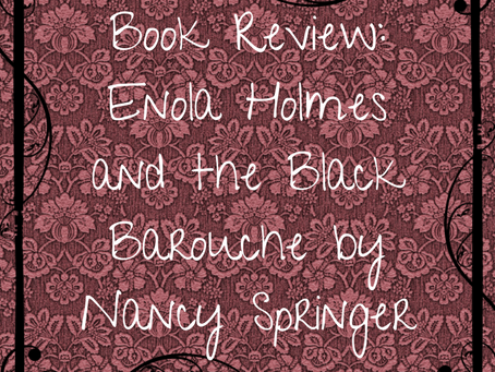 Book Review: Enola Holmes and the Black Barouche by Nancy Springer