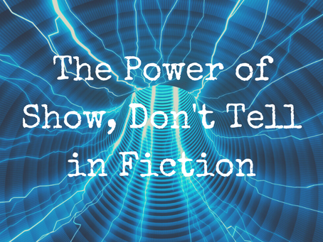 The Power of Show, Don't Tell in Fiction
