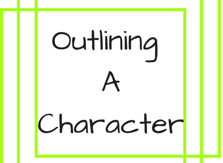 Outlining a Character