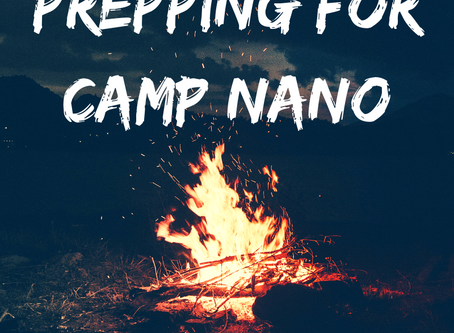 Prepping for Camp Nano