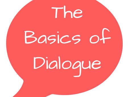 The Basics of Dialogue