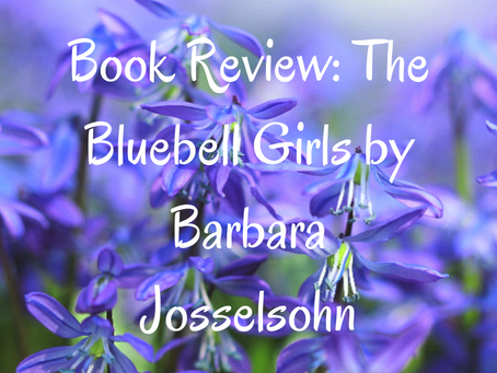 Book Review: The Bluebell Girls by Barbara Josselsohn