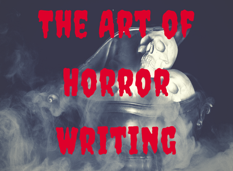 The Art of Horror Writing