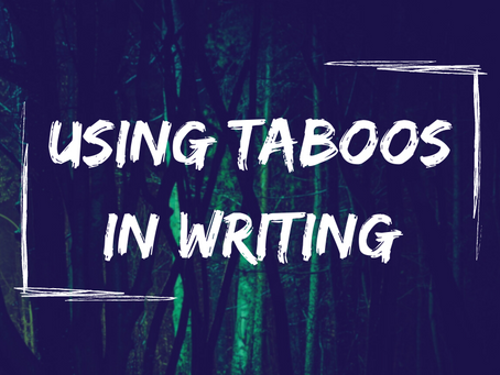 Using Taboos in Writing