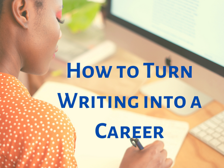 How to Turn Writing into a Career