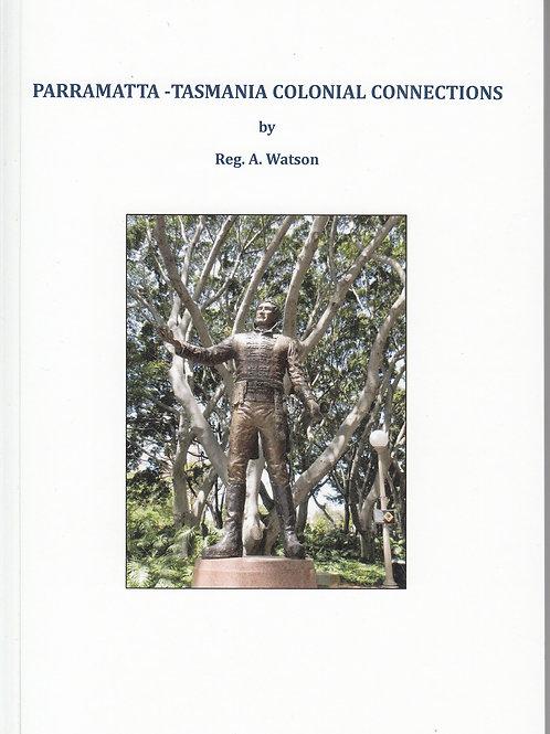 Parramatta - Tasmania Colonial Connections