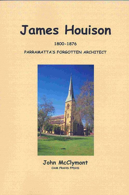 James Houison: Parramatta's Forgotten Architect