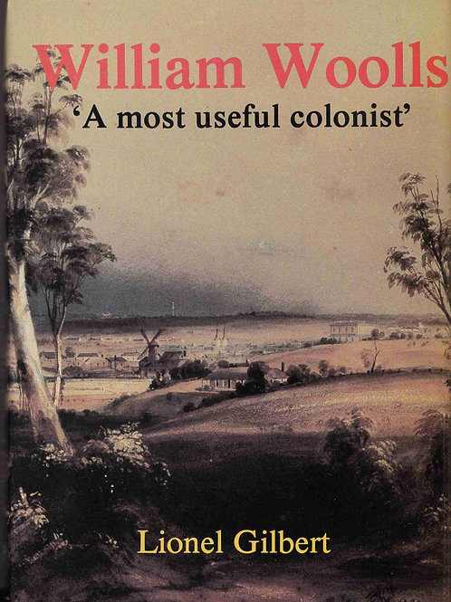 William Woolls - A most useful colonist