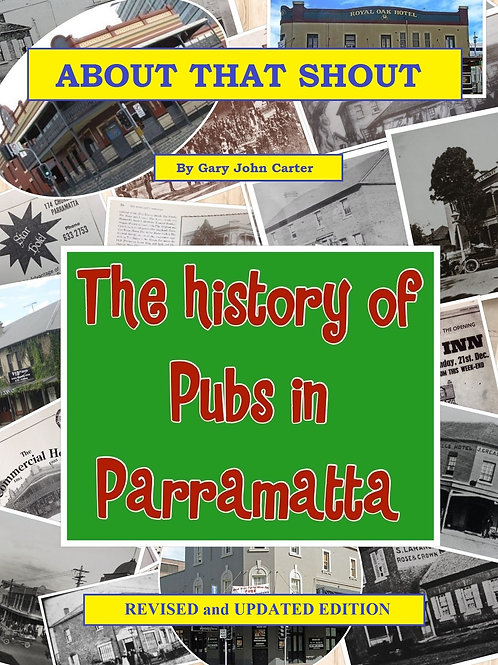 About That Shout: History of Pubs In Parramatta (2nd edn)